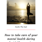 how to take care of your mental health during coranavirus outbreak