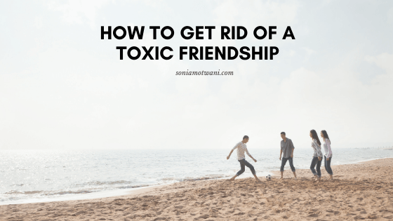 dealing with toxic friendship